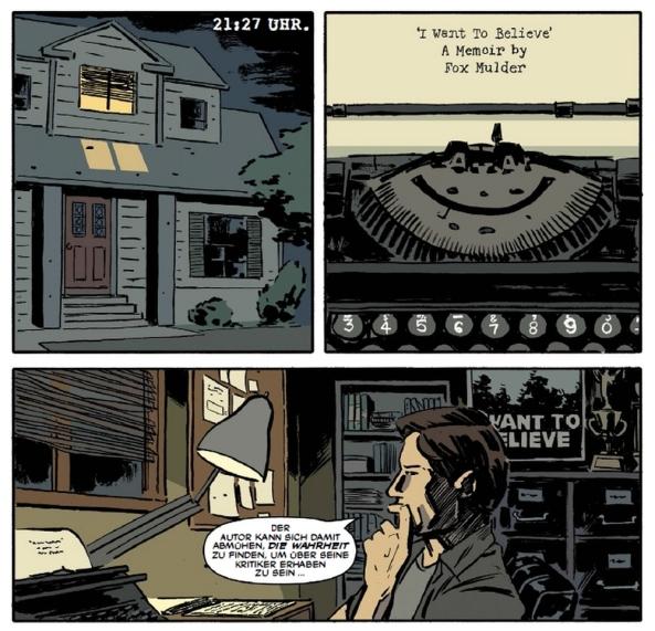 Mulder arbeitet an seinen Memoiren. Im Hintergrund sehr gut zu sehen, das bekannte Poster mit dem UFO.