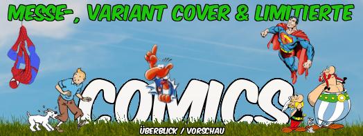 Messe-, Variantcover & Limitierte Comics